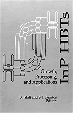 Inp Hbts Growth, Processing and Applications 9780890067246