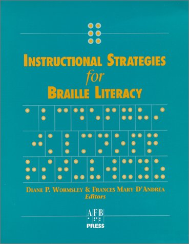 Instructional Strategies for Braille Literacy 9780891289364
