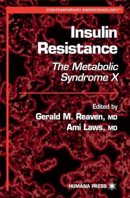 Insulin Resistance: The Metabolic Syndrome X 9780896035881