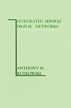 Integrated Services Digital Networks 9780890061466
