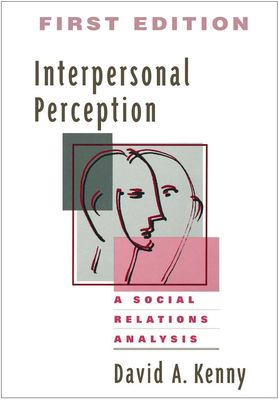 Interpersonal Perception: A Social Relations Analysis 9780898621143