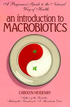 Introduction to Macrobiotics 9780895294647