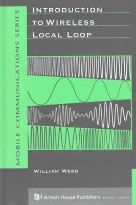 Introduction to Wireless Local Loop 9780890067024