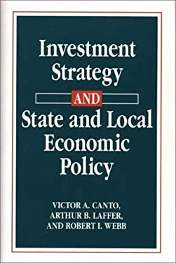 Investment Strategy and State and Local Economic Policy 9780899304052