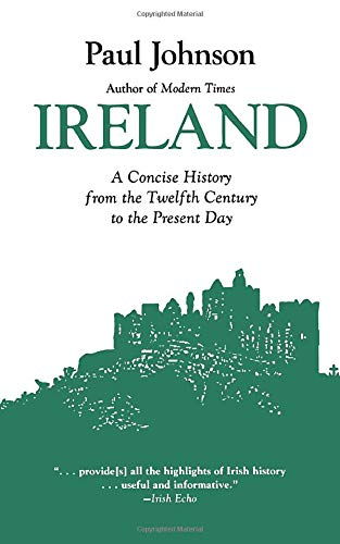 Ireland: A History from the Twelfth Century to Th