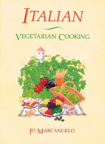 Italian Vegetarian Cooking 9780892813438