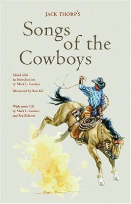 Jack Thorp's Songs of the Cowboys [With CD] 9780890134788
