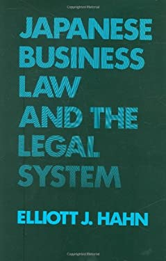 Japanese Business Law and the Legal System 9780899300474