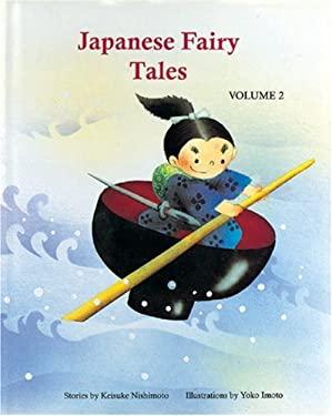 Japanese Fairy Tales Vol. 2 9780893468491