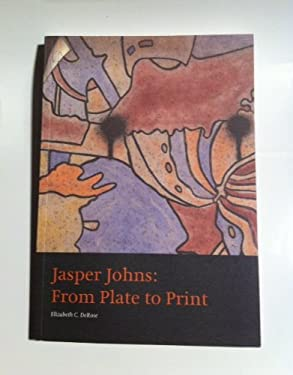 Jasper Johns: From Plate to Print 9780894679636