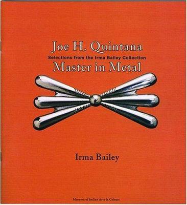 Joe H. Quintana: Master in Metal 9780890134412