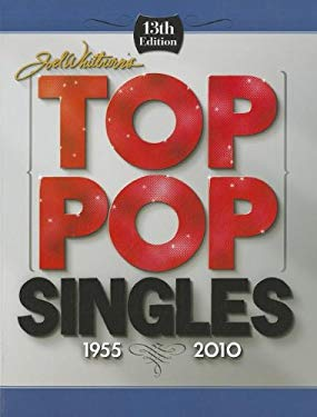 Joel Whitburn's Top Pop Singles 1955-2010 9780898201901
