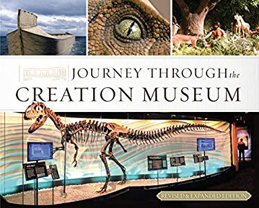 Journey Through the Creation Museum 9780890515303