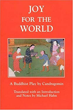 Joy for the World: A Buddhist Play by Candragomin 9780898003543