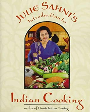 Julie Sanhi's Introduction to Indian Cooking 9780898159769