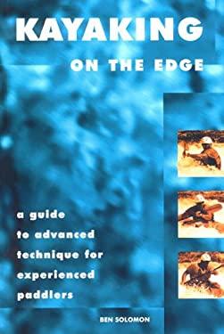 Kayaking on the Edge 9780897323093