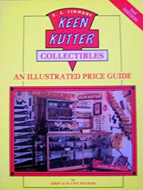 Keen Kutter: An Illustrated Value Guide 9780891454090