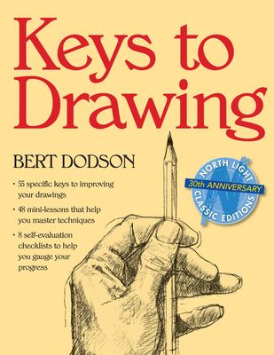 Keys to Drawing Keys to Drawing 9780891343370
