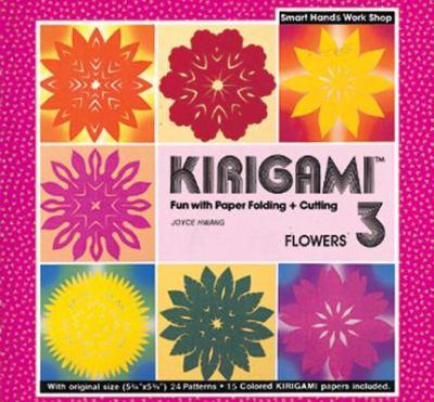 Kirigami 3- Flowers 9780893463595