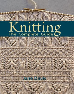 Knitting: The Complete Guide 9780896895911