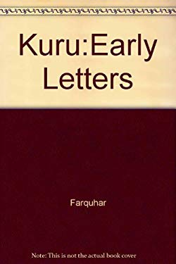 Kuru: Early Letters and Field--Notes from the Collection of D. Carleton Gajdusek