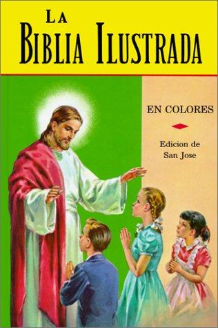 La Biblia Ilustrada: La Historia Sagrada en Laminas 9780899424361