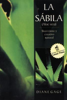 La Aloe Vera: Suavizante y Curativo Natural 9780892815838