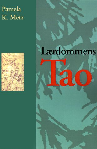 Laerdommens Tao = The Tao of Learning 9780893343101