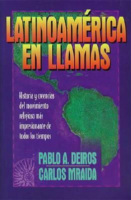 Latinoamerica En Llamas 9780899224572
