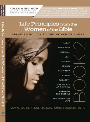 Learning Life Principles from the Women of the Bible: Book Two 9780899573083