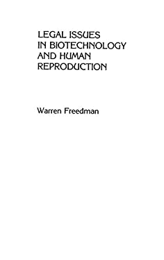 Legal Issues in Biotechnology and Human Reproduction: Artificial Conception and Modern Genetics 9780899306353