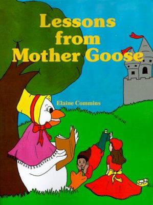 Lessons from Mother Goose 9780893341107