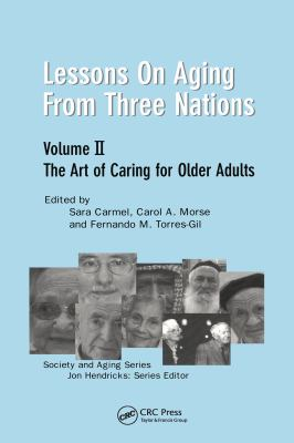 Lessons on Aging from Three Nations 9780895033703