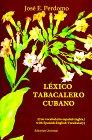 Lexico Tabacalero Cubano 9780897298469