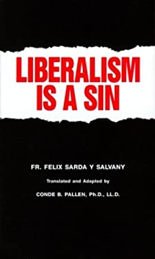 Liberalism is a Sin