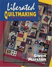 Liberated Quiltmaking