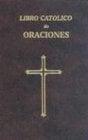 Libro Catolico de Oraciones 9780899424385