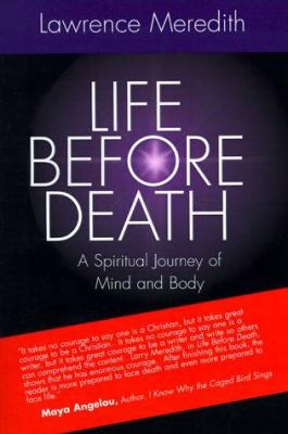 Life Before Death: A Spiritual Journey of Mind and Body 9780893342913