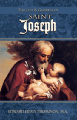 Life & Glories of St. Joseph 9780895551610