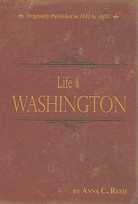 Life of Washington 9780890515785