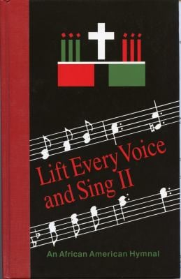 Lift Every Voice and Sing II: An African American Hymnal 9780898691948