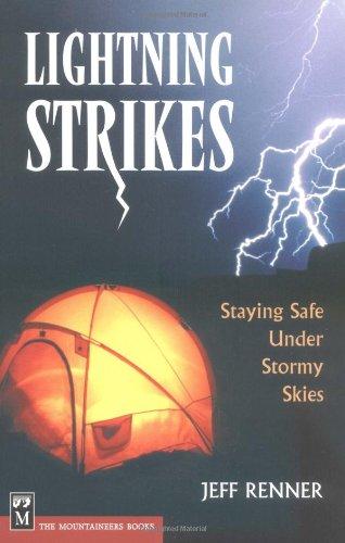 Lightning Strikes: Staying Safe Under Stormy Skies 9780898867886