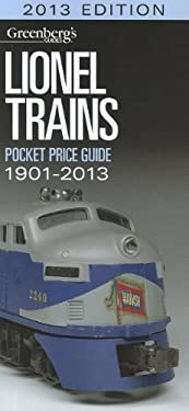 Lionel Trains Pocket Price Guide 1901-2013
