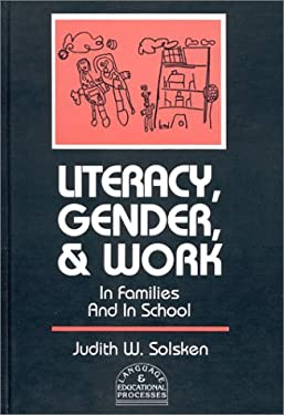 Literacy, Gender, and Work: In Families and in School 9780893918774
