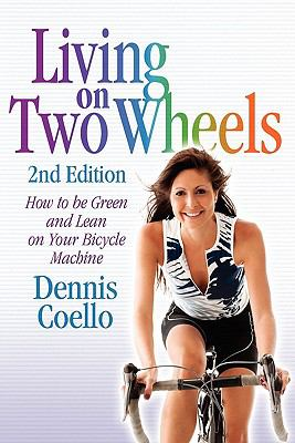 Living on Two Wheels - 2nd Edition 9780894960611