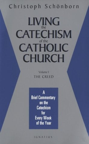 Living the Catechism of the Catholic Church: A Brief Commentary on the Catechism for Every Week of the Year 9780898705607