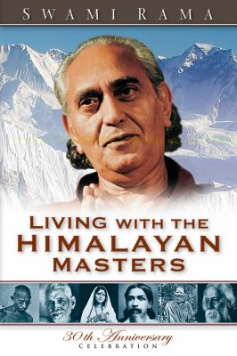 Living with the Himalayan Masters 9780893891565