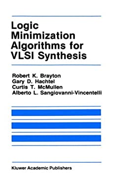 Logic Minimization Algorithms for VLSI Synthesis 9780898381641