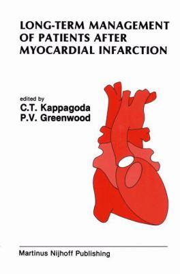 Long-Term Management of Patients After Myocardial Infarction 9780898383522