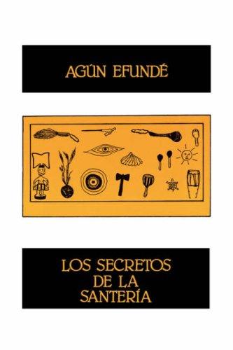 Los Secretos de La Santeria 9780897292047